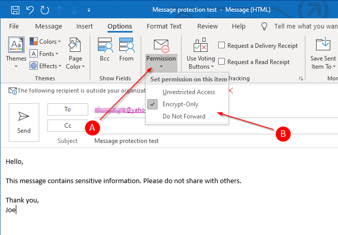 Click Permissions and then Encrypt or Do Not Forward