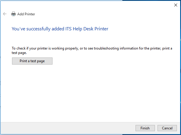Once installed, print a test page to ensure it was installed properly.