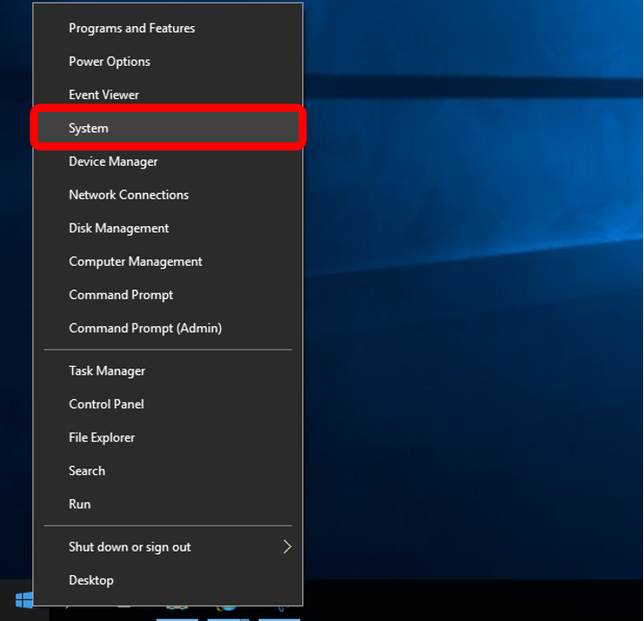Right click on the Windows icon (Windows Start button) and select System.
